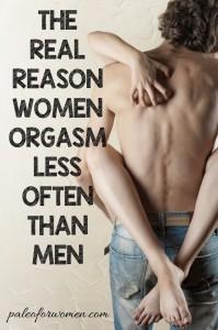 The Real Reason Women Orgasm Less Often Than Men - Paleo for Women