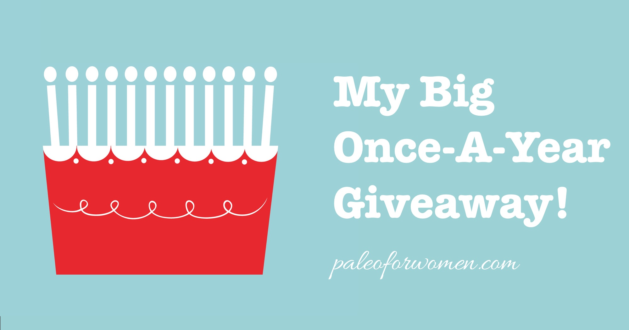 My Big Once-a-Year Giveaway!
