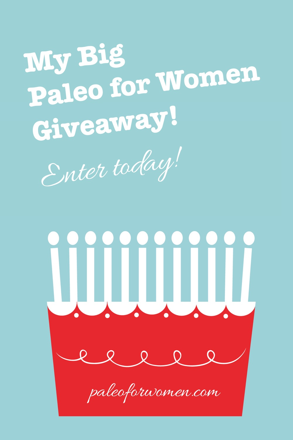 My Big Once A Year Giveaway - Paleo for Women