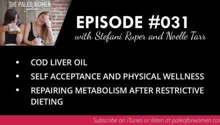 Paleo Women Podcast Episode 031