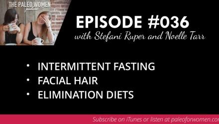 Paleo Women Podcast Episode 36