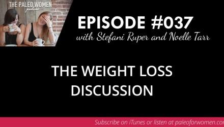 Paleo Women Podcast Episode 37