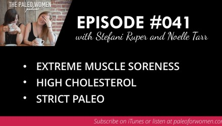 Paleo Women Podcast Episode 41