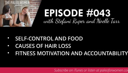 Paleo Women Podcast Episode 43