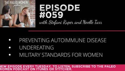 The Paleo Women Podcast Episode - 59