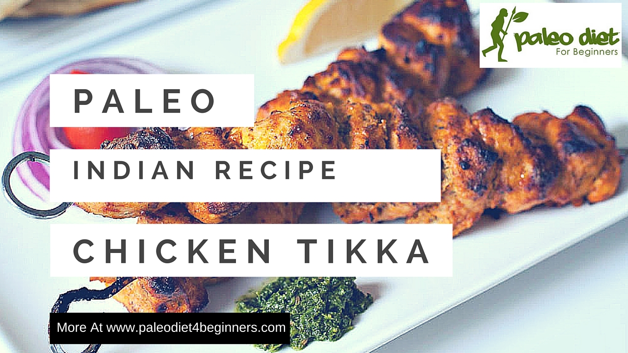 This Week in Paleo: Chicken Tikka
