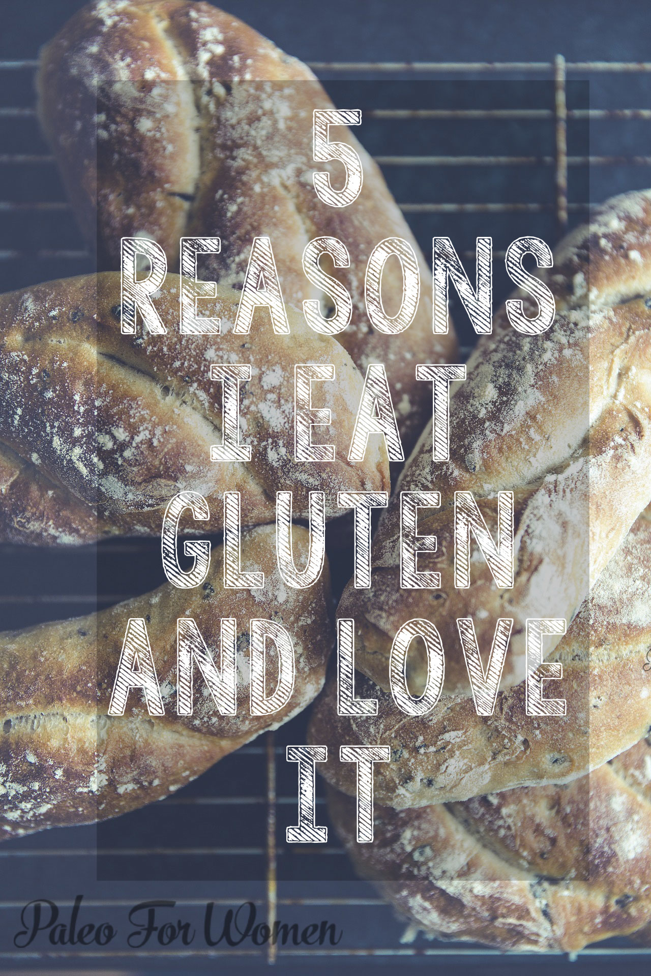 I'm paleo and I eat gluten. Here are five reasons why.