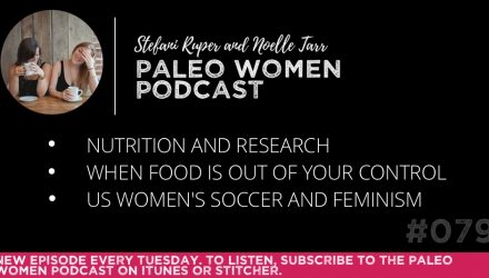 The-Paleo-Women-Podcast-Episode-79