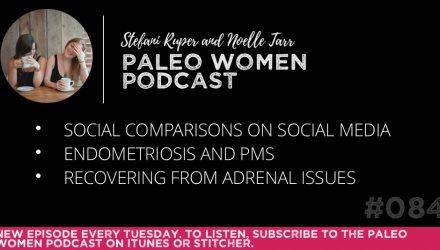 the-paleo-women-podcast-episode-084