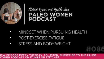the-paleo-women-podcast-episode-086