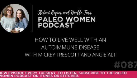 the-paleo-women-podcast-episode-087