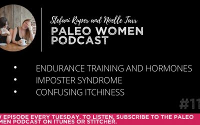 #110: Endurance Training and Hormones, Imposter Syndrome, & Confusing Itchiness