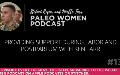 #135: Providing Support During Labor and Postpartum with Ken Tarr