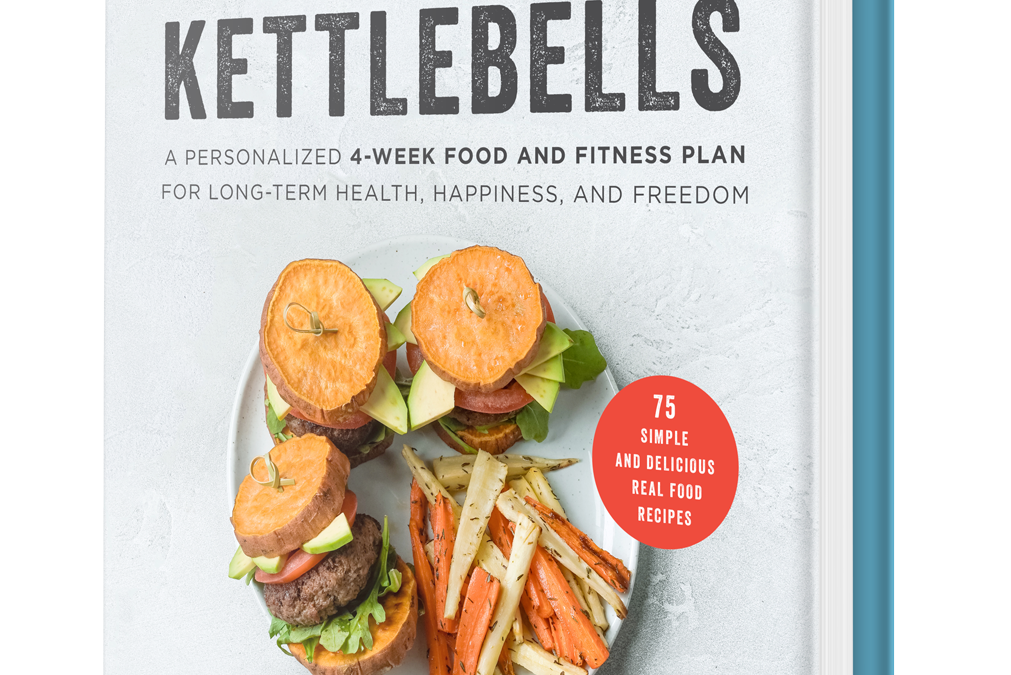 IT'S FINALLY HERE – Coconuts & Kettlebells, the Book!